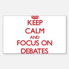Keep Calm and focus on Debates Decal