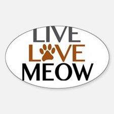 Live Love Meow Cat Lover Decal