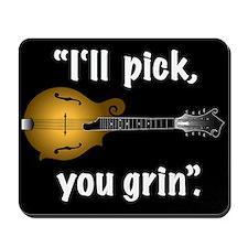 Mandolin Mousepad - I'll Pick You Grin