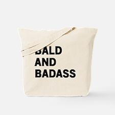 Bald and Badass Tote Bag