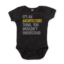 Its An Architecture Thing Baby Bodysuit