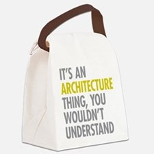 Its An Architecture Thing Canvas Lunch Bag