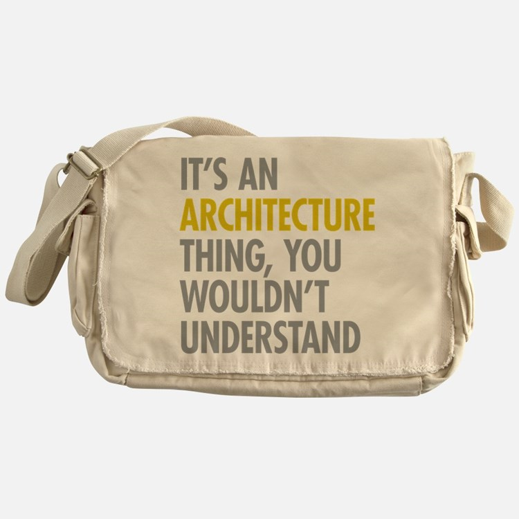 Its An Architecture Thing Messenger Bag