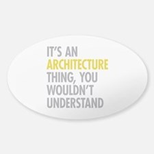 Its An Architecture Thing Decal