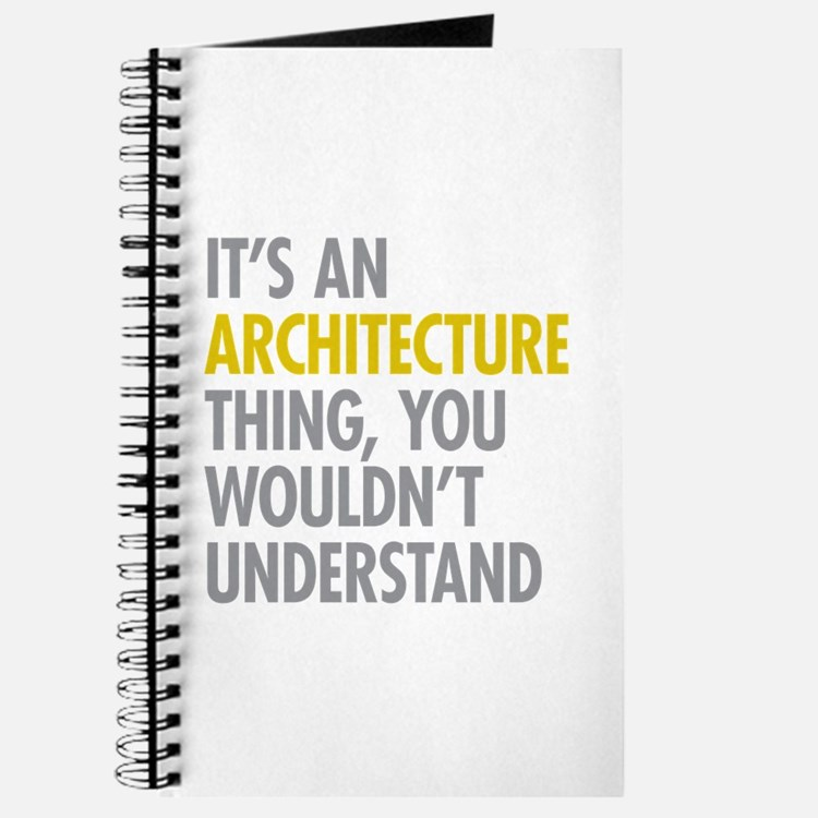 Its An Architecture Thing Journal
