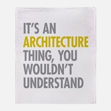 Its An Architecture Thing Throw Blanket