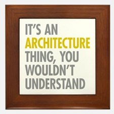 Its An Architecture Thing Framed Tile