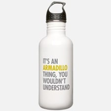 Its An Armadillo Thing Water Bottle