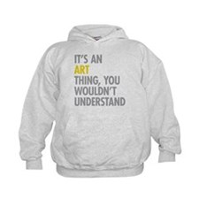 Its An Art Thing Hoodie
