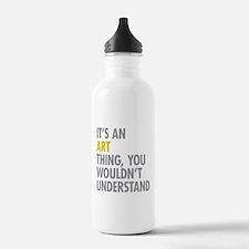 Its An Art Thing Water Bottle