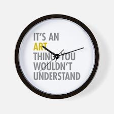 Its An Art Thing Wall Clock