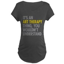 Its An Art Therapy Thing T-Shirt