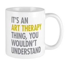 Its An Art Therapy Thing Mug