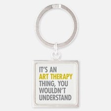 Its An Art Therapy Thing Square Keychain