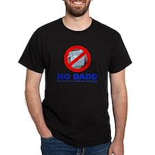 NO DADD T-Shirt