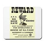 Big Nose Kate Mousepad