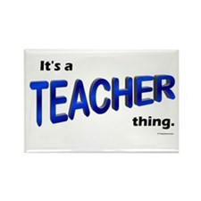 Teacher Thing Rectangle Magnet