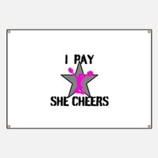 I Pay She Cheers Banner