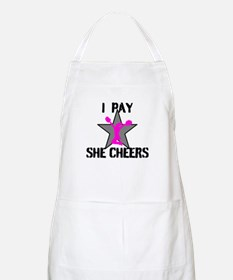 I Pay She Cheers Apron