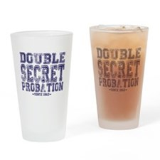 Double Secret Probation Drinking Glass