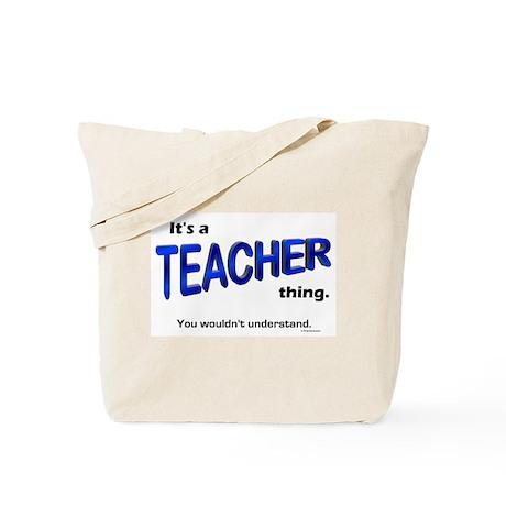 Teacher Thing Tote Bag