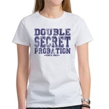 Double Secret Probation T-Shirt