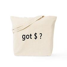 Got Money? Tote Bag