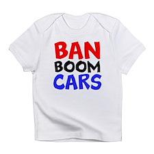 Ban Boom Cars Infant T-Shirt