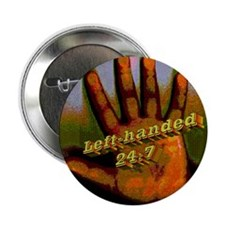 Left-handed 24:7 Button