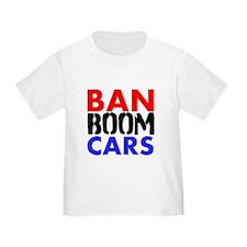 Ban Boom Cars T-Shirt
