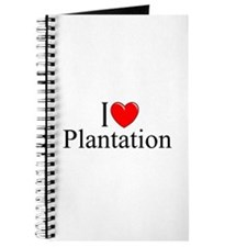 """I Love Plantation"" Journal"