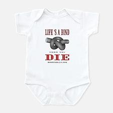 Life's a Bind Infant Bodysuit