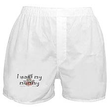 I Want My Mummy Boxer Shorts