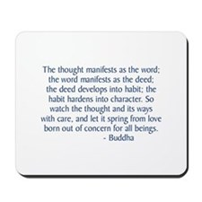 Thought Manifests Mousepad