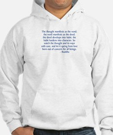 Thought Manifests Hoodie