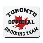 Toronto Drinking Team Mousepad