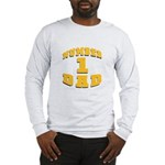 Number One Dad Long Sleeve T-Shirt