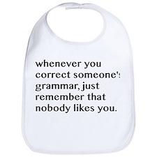 Nobody Likes When You Correct Grammar Bib