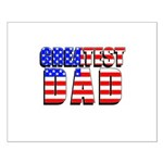 Patriotic Greatest Dad Small Poster