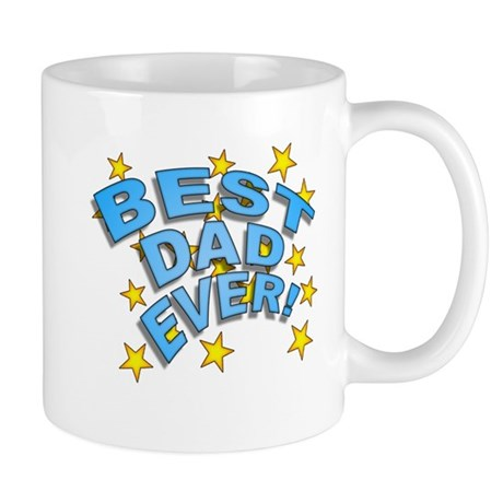 Best Dad Ever! Mug