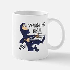 Funny Wanna Be Ninja Mug