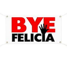 Bye Felicia Hand Wave Banner