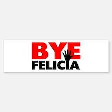Bye Felicia Hand Wave Bumper Bumper Sticker