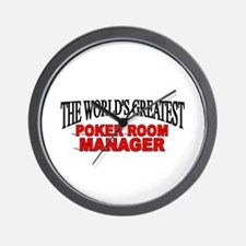 """""""The World's Greatest Poker Room Manager"""" Wall Clo"""