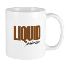 Liquid Patience Mugs