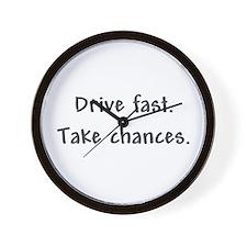 Drive Fast Take Chances Wall Clock