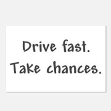 Drive Fast Take Chances Postcards (Package of 8)