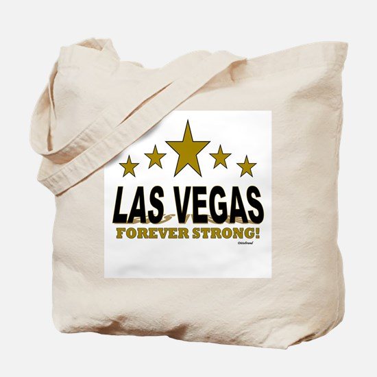 Las Vegas Forever Strong! Tote Bag