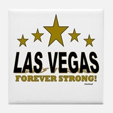 Las Vegas Forever Strong! Tile Coaster