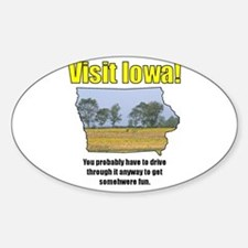 Visit Iowa . . . You Probably Oval Stickers